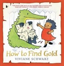 Schwarz, Viviane How to Find Gold
