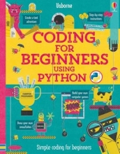 Louie Stowell, Coding for Beginners: Using Python