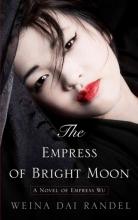Randel, Weina Dai The Empress of Bright Moon