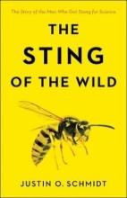 Justin O. Schmidt The Sting of the Wild
