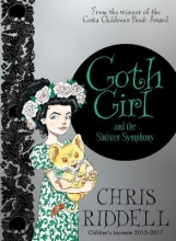 Riddell, Chris Riddell*Goth Girl and the Sinister Symphony