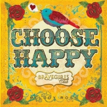 Ross, Melody Brave Girls Club: Choose Happy