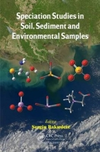 Sezgin Bakirdere Speciation Studies in Soil, Sediment and Environmental Samples