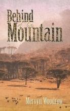Woodrow, Mervyn Behind The Mountain