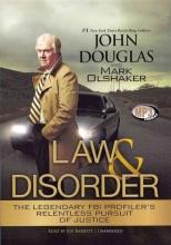 Douglas, John,   Olshaker, Mark Law & Disorder