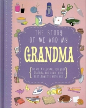 The Story of Me and My Grandma