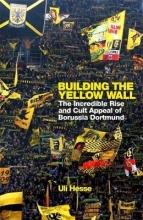 Uli Hesse Building the Yellow Wall
