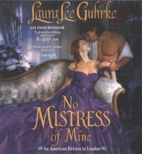 Guhrke, Laura Lee No Mistress of Mine