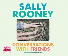 Sally Rooney , Conversations With Friends