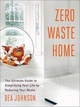 Johnson, Bea Zero Waste Home