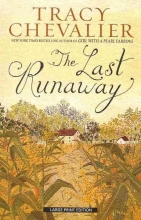 Chevalier, Tracy The Last Runaway