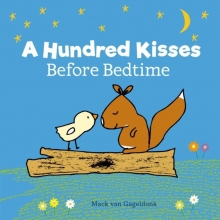 Mack Van Gageldonk, A Hundred Kisses Before Bedtime