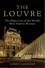 James (Author) Gardner The Louvre