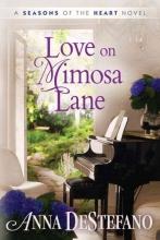 DeStefano, Anna Love on Mimosa Lane