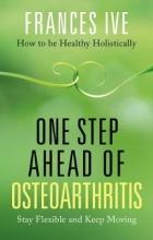 Frances Ive One Step Ahead of Osteoarthritis