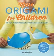Mari Ono More Origami for Children