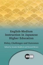 Annette Bradford English-Medium Instruction in Japanese Higher Education