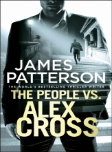 James Patterson, The People vs. Alex Cross