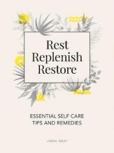 Linda Gray Rest, Replenish, Restore
