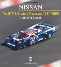 John Starkey NISSAN The GTP & Group C Racecars 1984-1993