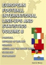 Gabriel Mantz European Football International Line-ups & Statistics - Volume 8