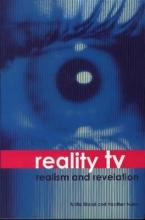 Biressi, Anita Reality TV - Realism and Revelation