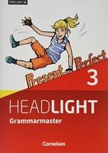 Berwick, Gwen English G Headlight Band 3: 7. Schuljahr - Allgemeine Ausgabe - Grammarmaster mit Lösungen