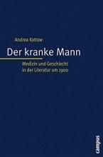 Kottow, Andrea Der kranke Mann