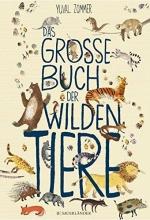 Zommer, Yuval,   Panzacchi, Cornelia Das große Buch der wilden Tiere