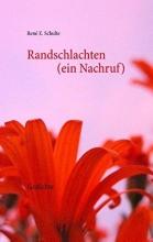 Schulte, René E. Randschlachten (ein Nachruf)