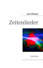 Pfitzner, Gerd Zeitenlieder