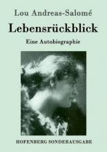 Lou Andreas-Salomé Lebensrückblick