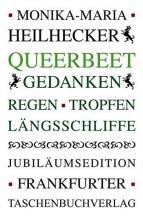 Heilhecker, Monika-Maria Queerbeet