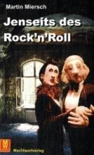 Miersch, Martin Jenseits des Rock`n`Roll