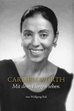 Bok, Wolfgang Carmen Würth · Mit dem Herzen sehen