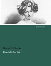 Stümcke, Heinrich Henriette Sontag