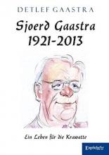 Gaastra, Detlef Sjoerd Gaastra 1921-2013