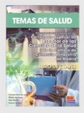 Marisa de Prada Segovia,   Carmen Rosa de Juan Ballester,   Pilar Marce,   Danica Salazar Temas de Salud Answer Key