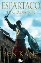Kane, Ben Espartaco El gladiador Spartacus The Gladiator