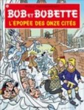 Willy  Vandersteen, P. van Gucht Bob et Bobette L`epopee des onze cites