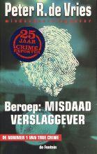 P.R. de Vries Beroep: Misdaadverslaggever
