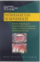 J.E. van der Wal I. van der Waal  W.A.M. van der Kwast, Pathologie van de mondholte