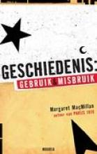 Margaret MacMillan , Geschiedenis: gebruik en misbruik