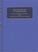 D.W. de Mildt C.F. Ruter  L. Hekelaar Gombert, DDR-Justiz und NS-Verbrechen 11 Die Verfahren Nr 1610-1692 des Jahres 1948