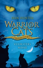 Erin  Hunter Warrior Cats - Supereditie - Vuursters missie