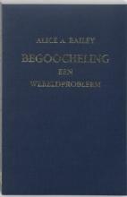 A.A. Bailey , Begoocheling