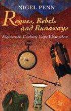 N.  Penn Rogues, rebels and runaways