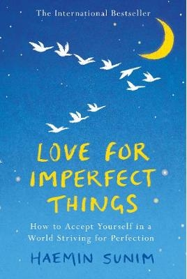 Haemin Sunim,Love for Imperfect Things