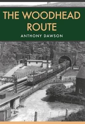 Anthony Dawson,The Woodhead Route