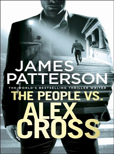 Patterson, James,The People vs. Alex Cross
